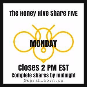 MONDAY HONEY HIVE PICK FIVE GROUP